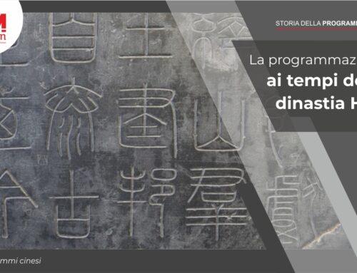 La programmazione ai tempi della dinastia Han