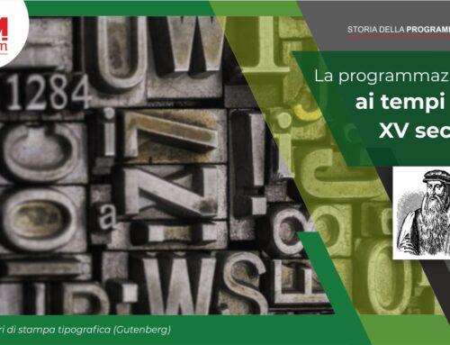La programmazione ai tempi del XV secolo