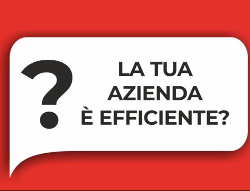 La tua azienda è efficiente?